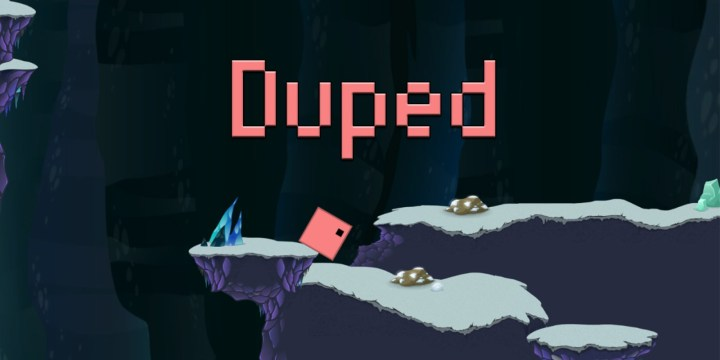 Duped
