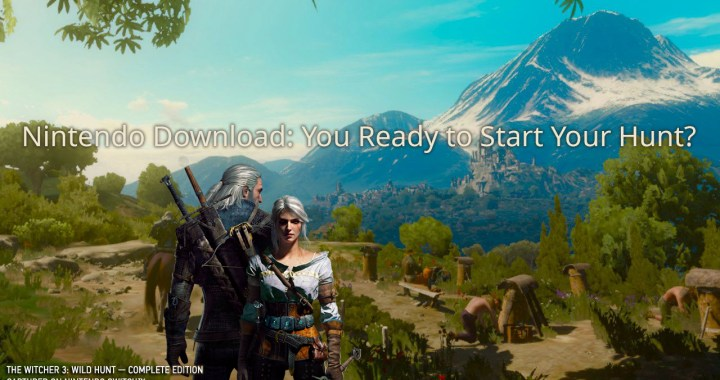 Nintendo Download: You Ready to Start Your Hunt?