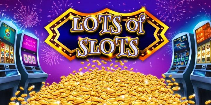 Lots of Slots