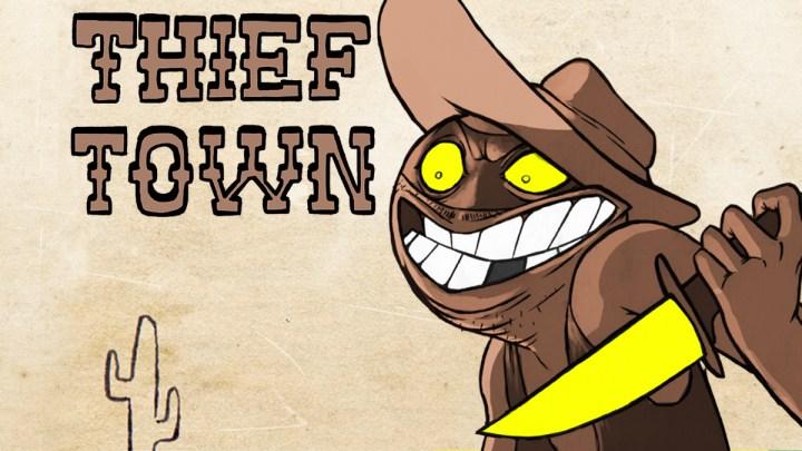 Thief Town