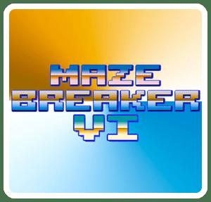 Maze Breaker VI