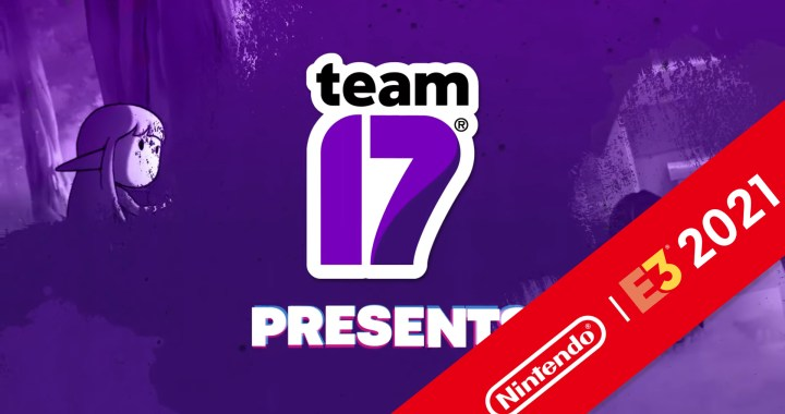 e3 2021: Team17 Presents.