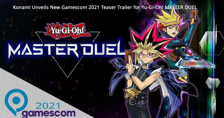 Konami Unveils New Gamescom 2021 Teaser Trailer for Yu-Gi-Oh! MASTER DUEL