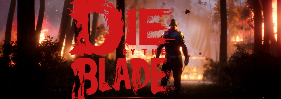 Die by the Blade