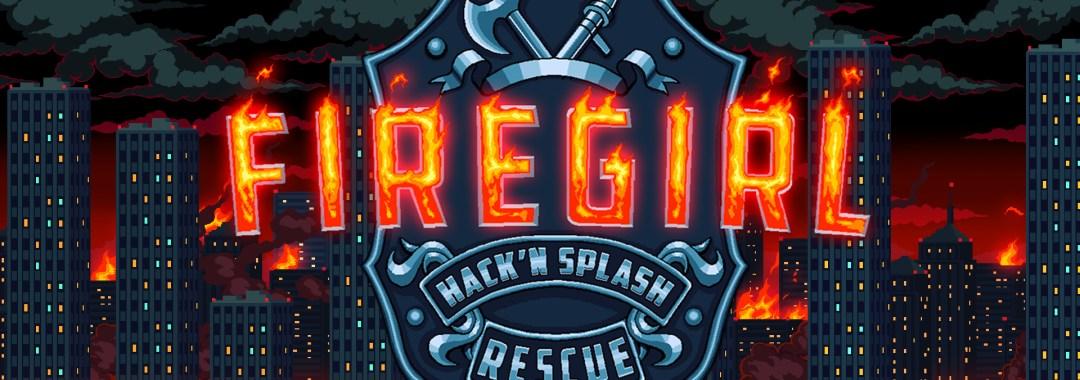 Firegirl: Hack 'n Splash Rescue