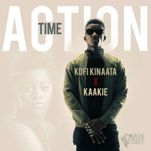 Kofi Kinaata – Action Time Ft Kaakie (Prod By JMJ)