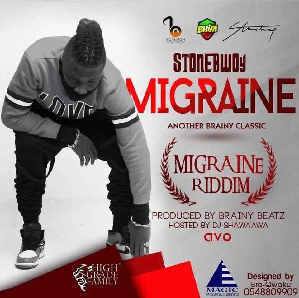 Stonebwoy - Migraine (Migraine Riddim) (Prod. By Brainy Beatz)