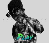 Kofi Kinaata – Play (Prod. By DrRay)
