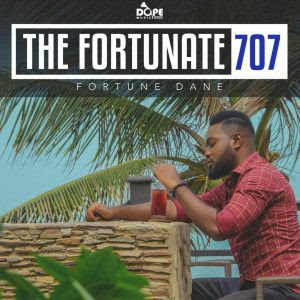 """Photo of Fortune Dane To Release An Ep Titled """"The Fortunate 707"""""""