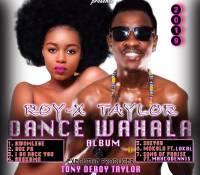 Roy-X Taylor – Dance Wahala(Album)