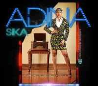 Adina – Sika (Prod. by MOG Beatz)