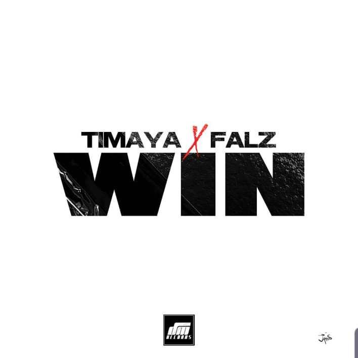 Timaya – Win Ft. Falz