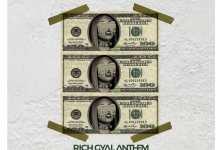 Photo of Fantana – Rich Gyal Anthem (Prod. By JMJ)
