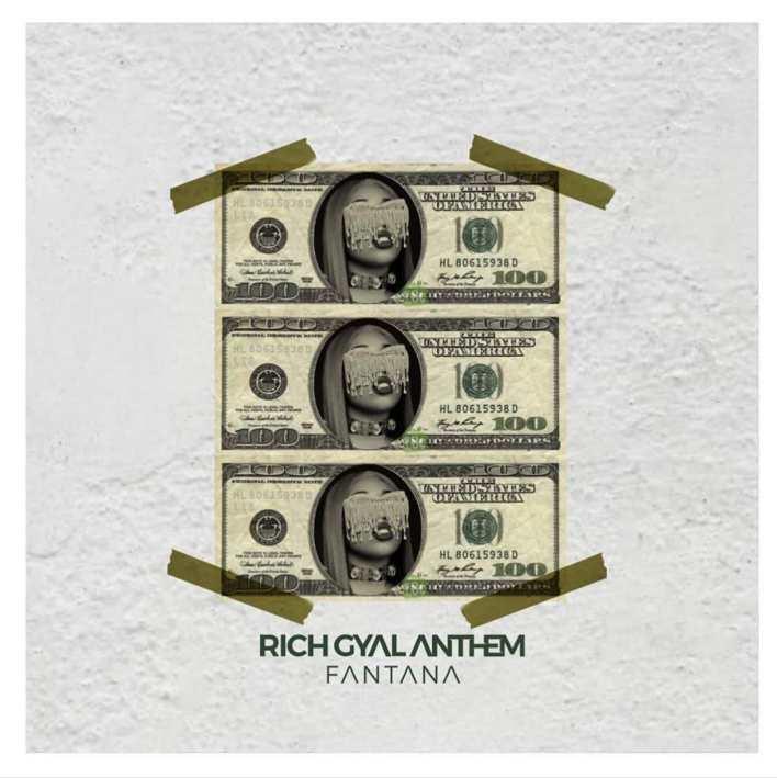 Fantana – Rich Gyal Anthem (Prod. By JMJ)