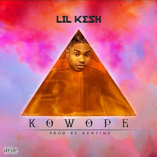 Lil Kesh – Kowope (Prod. by Runtinz)