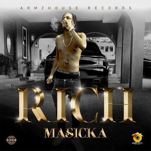 Masicka – Rich (Prod. By ArmzHouse Records)
