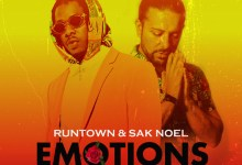 Photo of Runtown & Sak Noel – Emotions (Sak Noel Mix)