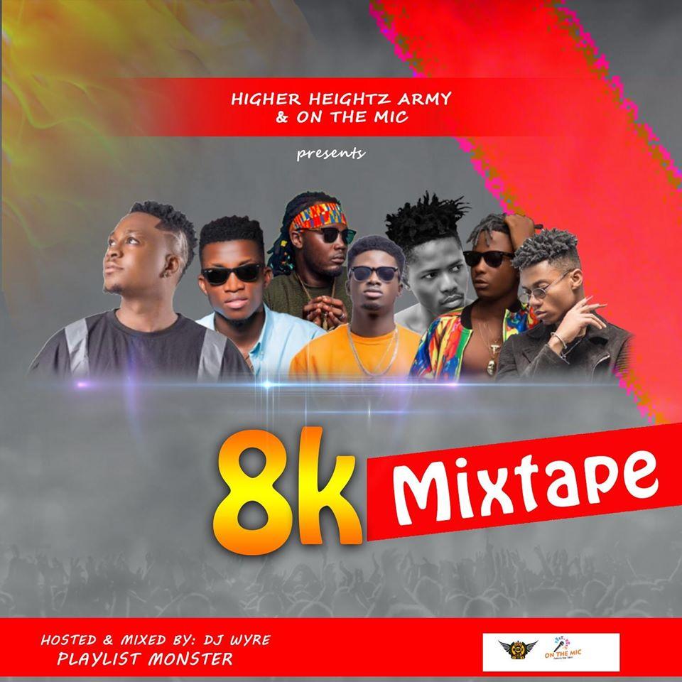 DJ Wyre - 8K Mixtape