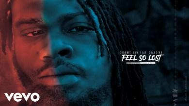 Photo of Chronic Law – Feel So Lost Ft. Shaqstar (Prod. By Flydie Wise Production)