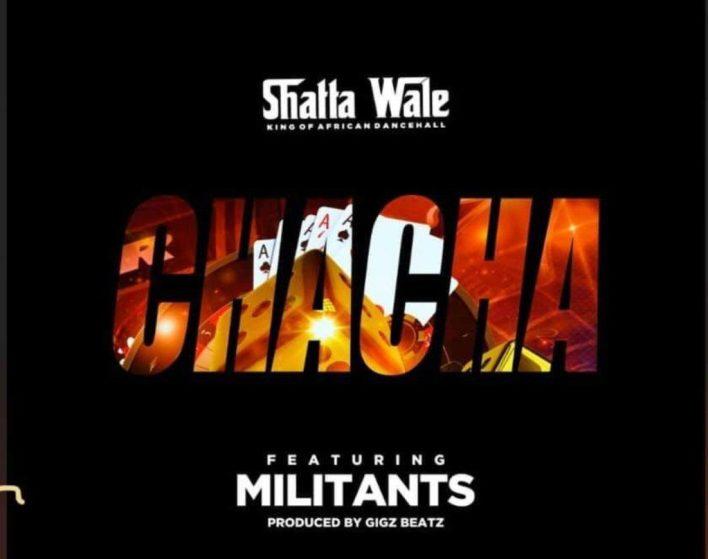 Shatta Wale – ChaCha Ft. SM Militants (Prod. by GigzBeatz)