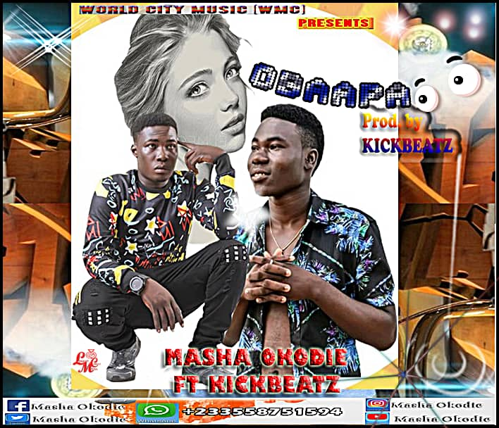 Masha Okodie – Obaapa Ft. KickBeatz