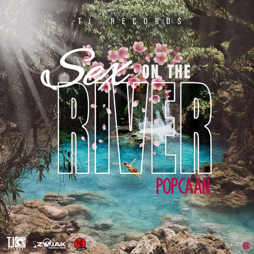 Popcaan – Sex On The River (Raw) (Prod. By TJ Records)