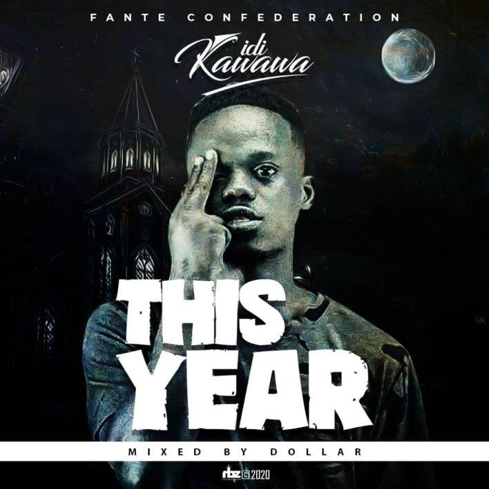 iDi Kawawa - This Year (Mixed By Dollar Music)