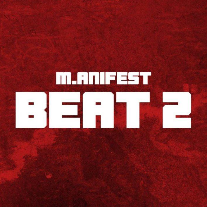 M.anifest – Beat 2 Challenge (Beat & Hook)