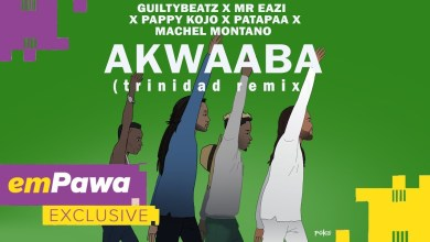 Photo of GuiltyBeatz – Akwaaba (Remix) Ft. Machel Montano x Mr Eazi x Pappy Kojo & Patapaa