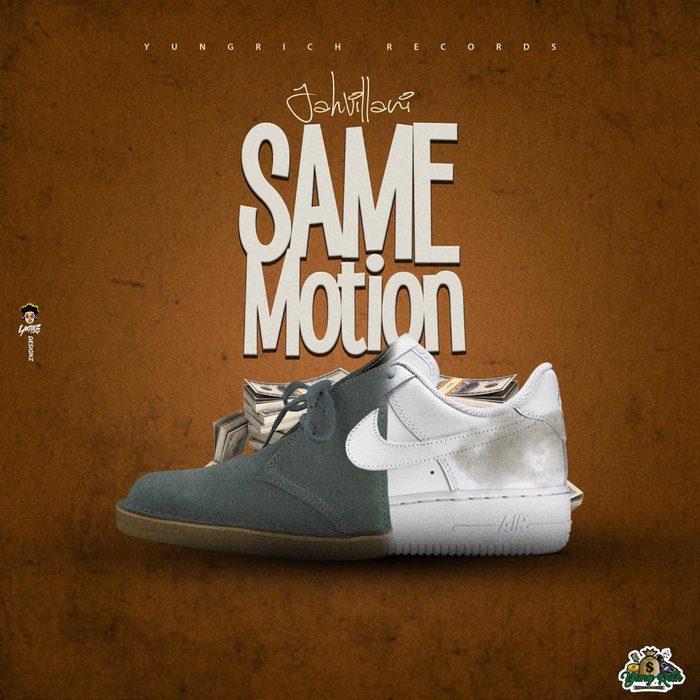 Jahvillani – Same Motion