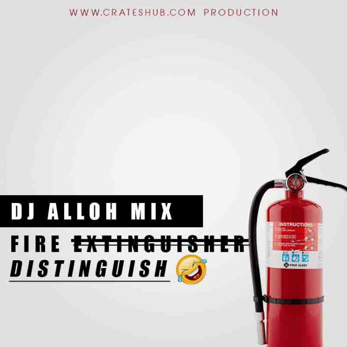 DJ Alloh - Fire Distinguish (Mixed by DJ Alloh)