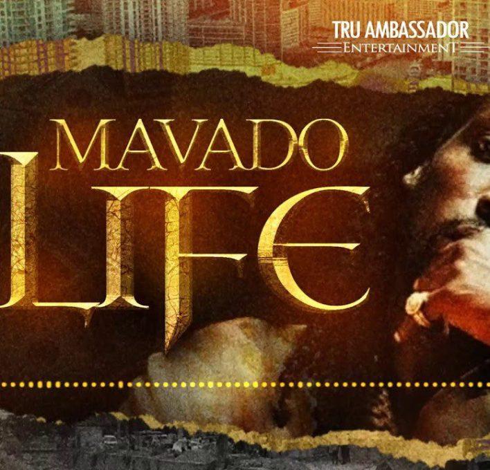 Mavado – Life (Prod. by Tru Ambassador Ent)
