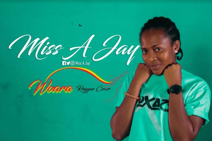 Miss A Jay - Woara (Reggae Cover)