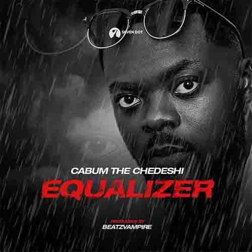 Cabum – Equalizer (Prod. by BeatzVampire)