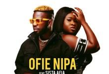 Photo of Bisa Kdei – Ofie Nipa Ft Sista Afia (Prod. By Poppin Beatz)