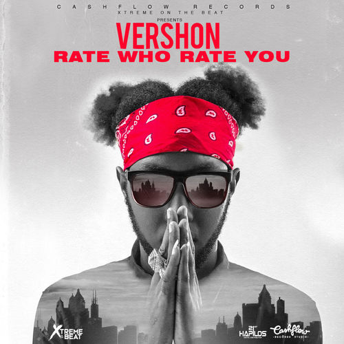 Vershon – Rate Who Rate You (Prod. by Cash Flow Records)