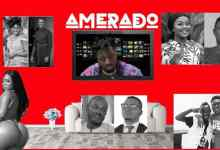 Photo of Amerado – Yeete Nsem (Ep 1)