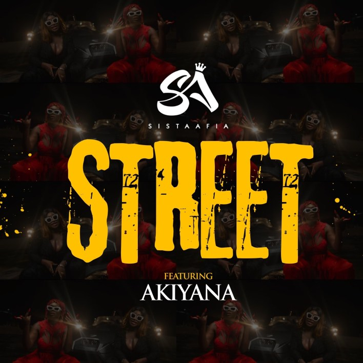 Sista Afia – Street Ft Akiyana