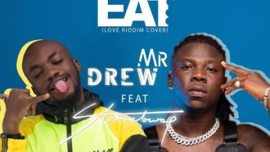 Photo of Mr Drew – Eat Ft Stonebwoy (Prod. By Kweku Billz & DatBeatGod)