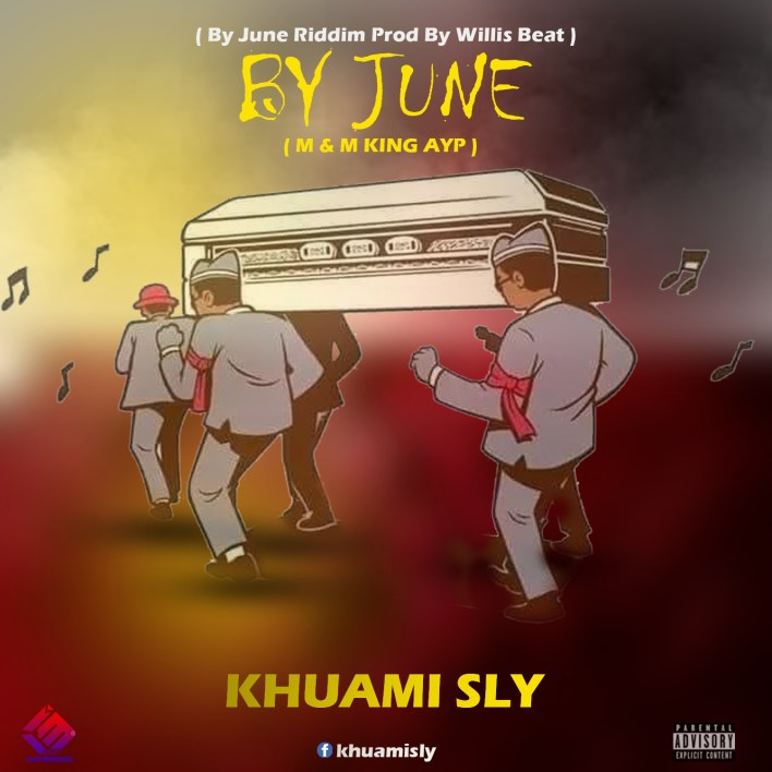 Khuami Sly_By June (Mixed by KingAyp)
