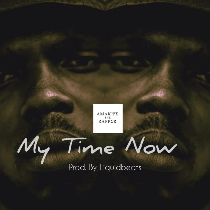 Amakyetherapper – My time (Prod. By Liquidbeats)