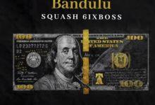 Photo of Squash – Bandulu (Prod. by Game Changa Records)