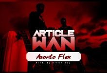 Photo of Article Wan – Azonto Flex (Prod. by Dream Jay)