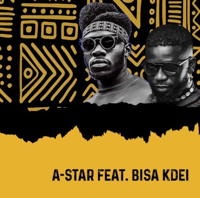 A-Star – Baako Riddim Ft Bisa Kdei