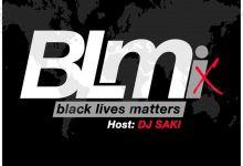 Photo of DJ Saki – B. L. M. (Black Lives Matters)