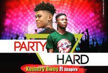 Photo of Kountry Bwoy – Party Hard Ft Shapiro (Prod By DJ Moshosho)