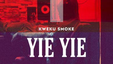 Photo of Kweku Smoke – Yie Yie (Prod. by Atown Tsb)