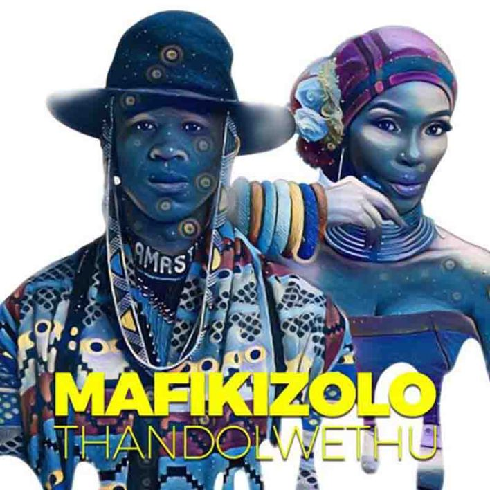 Mafikizolo – Thandolwethu (Afrobeat)