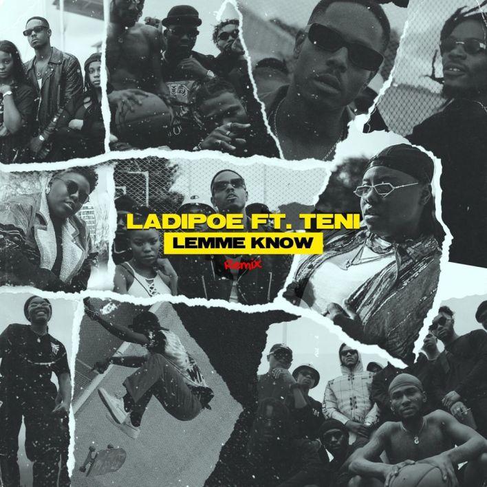 LadiPoe – Lemme Know (Remix) Ft Teni