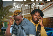 Photo of Lokal – Benin Ft Fameye (Prod. By Beatz Vampire)